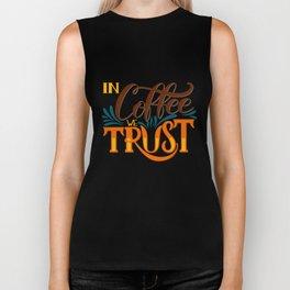 In Coffee We Trust Biker Tank