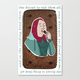 One biscuit to rule them all. Canvas Print