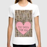 sassy T-shirts featuring Sassy Cats by Skrinkladado