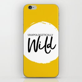 Unapologetically Wild iPhone Skin
