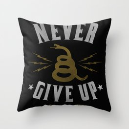 Never Give Up / Gold Throw Pillow
