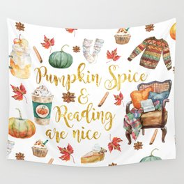 Pumpkin Spice & Reading are Nice Wall Tapestry
