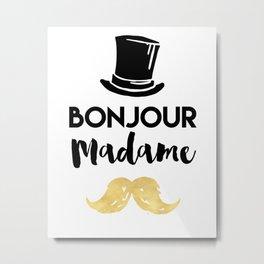 BONJOUR MADAME - Hat & Mustache Metal Print
