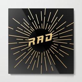 RAD (gold/black) Metal Print
