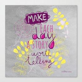 Inspiring quote Canvas Print