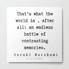 36    |  Haruki Murakami Quotes | 190811 Metal Print