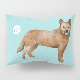 Australian Cattle Dog red heeler funny fart dog breed gifts Pillow Sham