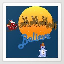 Believe In Santa Claus  Art Print