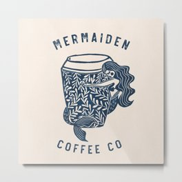 Mermaiden Coffee Co. Metal Print