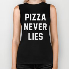 Pizza Never Lies Biker Tank