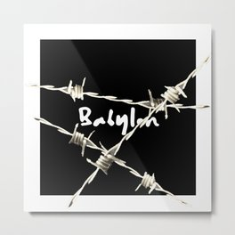 babylon barbedwire Metal Print