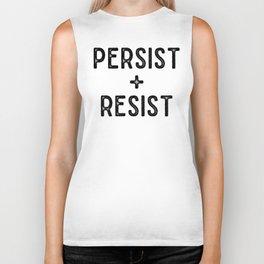 PERSIST AND RESIST Biker Tank