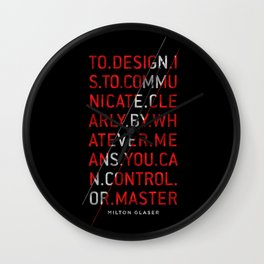 To Design by Milton Glaser Wall Clock