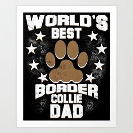 World's Best Border Collie Dad Art Print