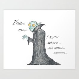 Follow Me, says the Vampire Art Print