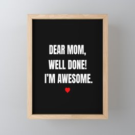 Funny Mother's Day Mother Parenting Mom Gift Framed Mini Art Print