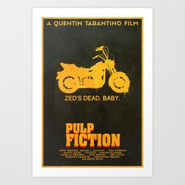 Zed's Dead Baby - Pulp Fiction Poster Art Print