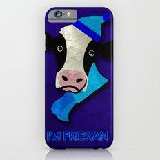 I'm Friesian iPhone 6s Slim Case