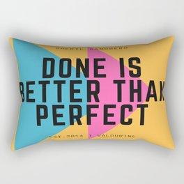Sheryl Sandberg Done is Better Than Perfect Rectangular Pillow