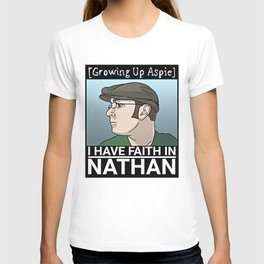 I Have Faith In Nathan T-shirt