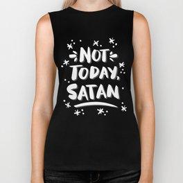 Not Today, Satan – White Ink on Black Biker Tank