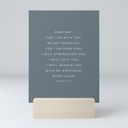 Fear Not, For I Am With You | Isaiah 41:10 Christian Wall Art | Sky Blue Mini Art Print