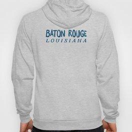 BATON ROUGE LOUSIANA Hoody