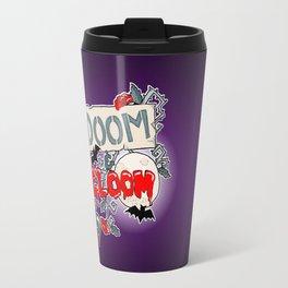 Doom & Gloom Travel Mug