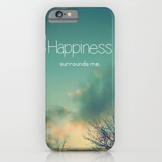 Happiness Surrounds Me iPhone & iPod Case