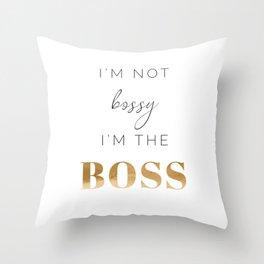 I'M THE BOSS Throw Pillow