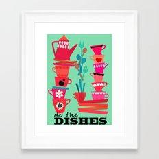 do the dishes! Framed Art Print