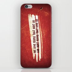 We Love / We Hurt iPhone & iPod Skin