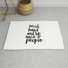 Work Hard and be Nice to People black and white typography poster black-white design bedroom wall Rug