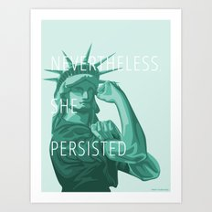 Nevertheless, She Persisted Art Print