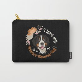 I love my Bernese Mountain Dog Carry-All Pouch