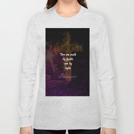 2 Corinthians 5:7 Bible Verse Quote About Faith Long Sleeve T-shirt