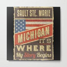 Sault Ste. Marie Michigan Metal Print