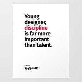 Young Designer — Advice #10 Art Print