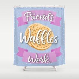 Friends Waffles Work Shower Curtain
