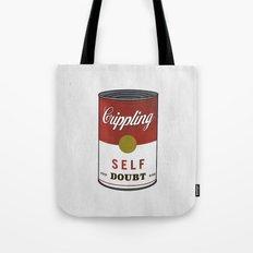 Crippling Self Doubt Tote Bag