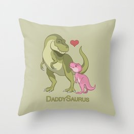 DaddySaurus T-Rex Father & Baby Girl Dinosaurs Throw Pillow