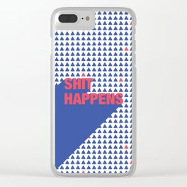 Shit happens Clear iPhone Case