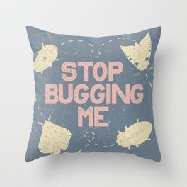 Stop Bugging Me- Pastel Blue, Pink and Cream  Throw Pillow