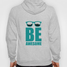 Lab no. 4 - Be Awesome Business Inspirational Corporate Startup Quotes poster Hoody