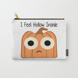 I Feel Hollow Inside Carry-All Pouch