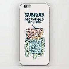 Sunday mornings be like iPhone & iPod Skin
