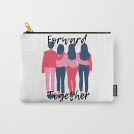 Forward Together Girl Gang Light Carry-All Pouch