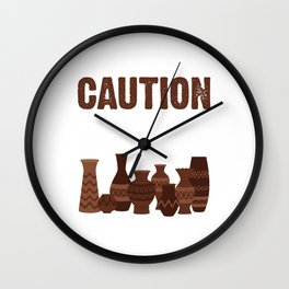 Funny Pottery Quote Angry Artist Wall Clock