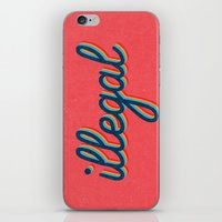 iPhone & iPod Skins featuring Illegal - pink version by Text Guy