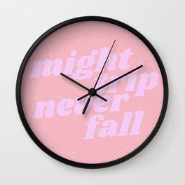 might trip never fall Wall Clock